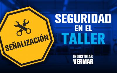 Señalización:  Seguridad en el Taller