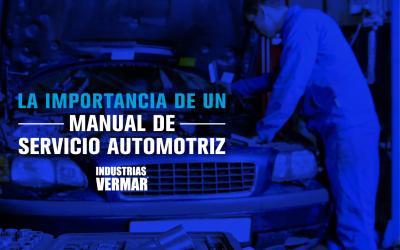La importancia de un manual de Servicio Automotriz