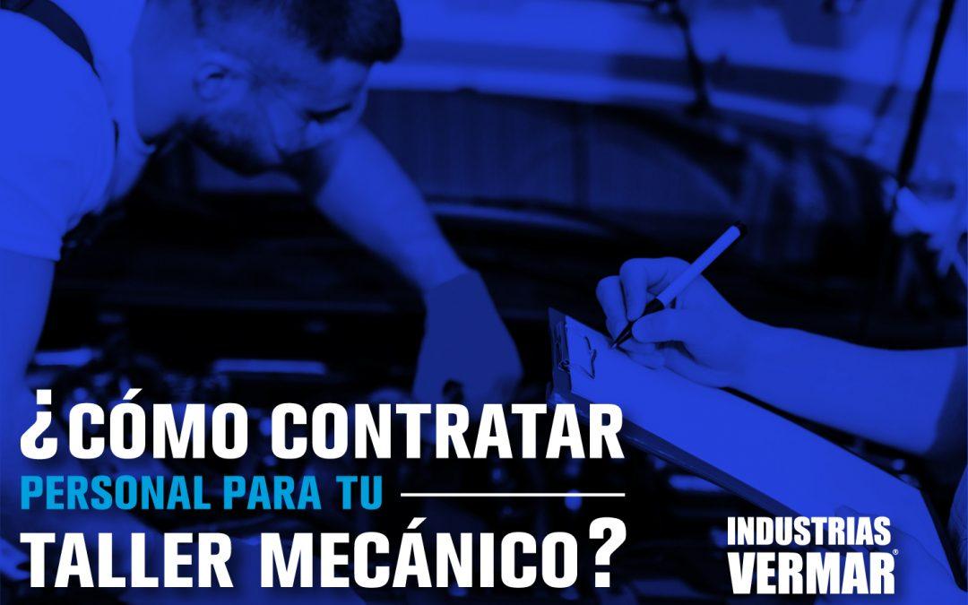 Contrata el personal adecuado para tu taller mecánico