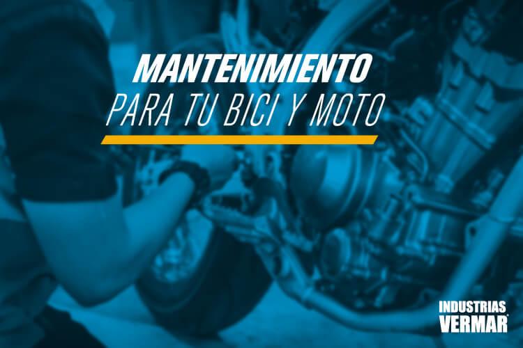 Mantenimiento para tu bici y moto
